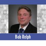 Consultant's Corner – Bob Relph